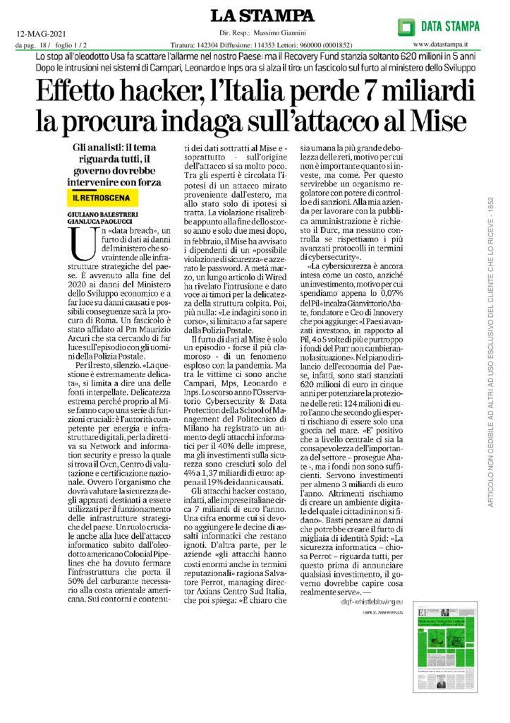 thumbnail of Stampa_Il retroscena – Effetto hacker, l'Italia perde 7 miliardi la procura indaga sull'attacco al Mise